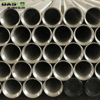 Quality Wedge Wire Water Well Screen Pipe for sale