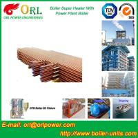 China Boiler Unit CFB Boiler Superheater Platen Superheater High Heating Efficiency for sale