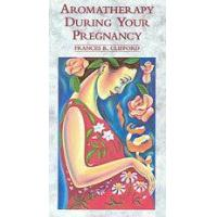Quality Books Aromatherapy During Your Pregnancy for sale