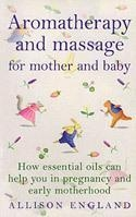 Buy Books Aromatherapy and Massage for Mother and Baby at wholesale prices