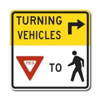 Quality Construction Signs R10-15 Turning Vehicles Yield To Pedestrians for sale