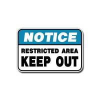 Quality Construction Signs IS-103 Notice - Restricted Area Keep Out for sale