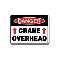 Quality Construction Signs IS-100 Danger - Crane Overhead for sale